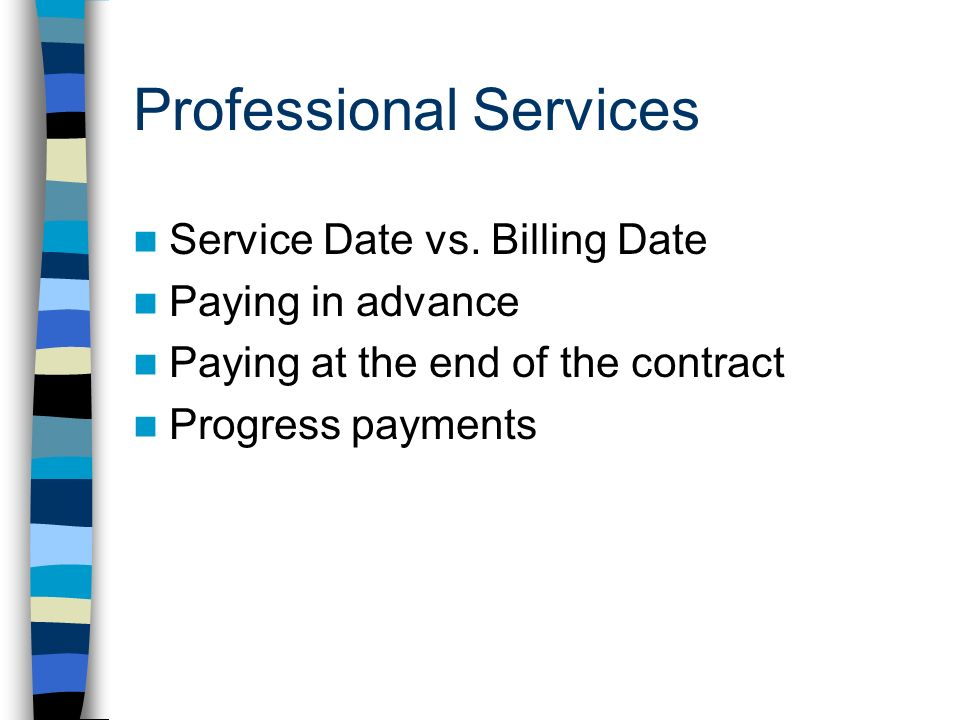 Professional Services Service Date vs.