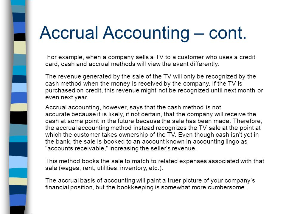 Accrual Accounting – cont.