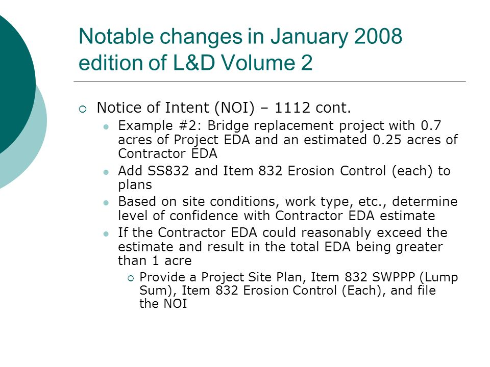 Notable changes in January 2008 edition of L&D Volume 2 Notice of Intent (NOI) – 1112 cont.