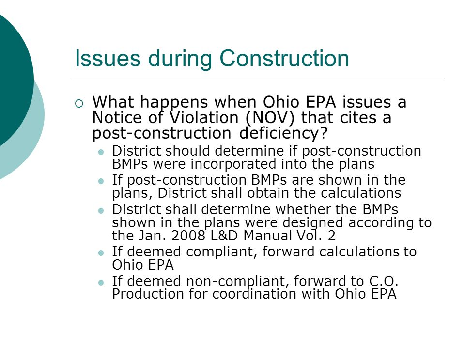 Issues during Construction What happens when Ohio EPA issues a Notice of Violation (NOV) that cites a post-construction deficiency.