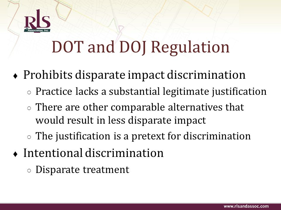 Prohibits disparate impact discrimination Practice lacks a substantial legitimate justification There are other comparable alternatives that would res