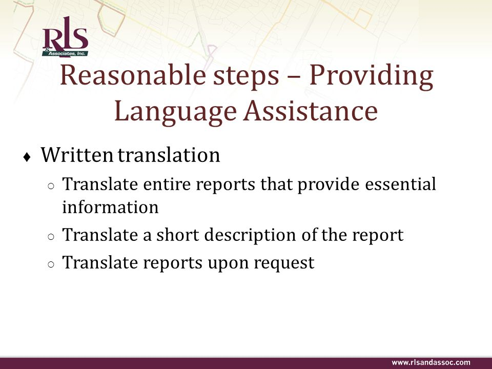 Written translation Translate entire reports that provide essential information Translate a short description of the report Translate reports upon req