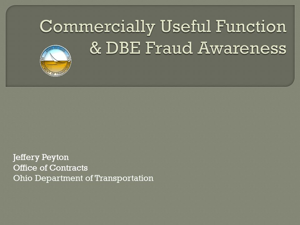 Jeffery Peyton Office of Contracts Ohio Department of Transportation