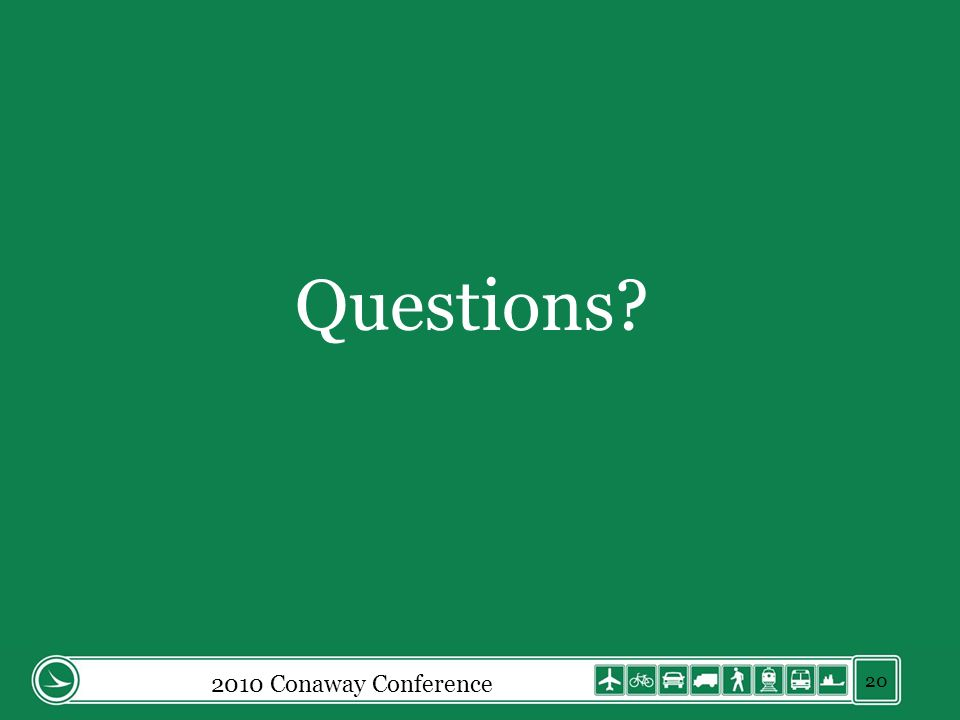 Questions 2010 Conaway Conference 20
