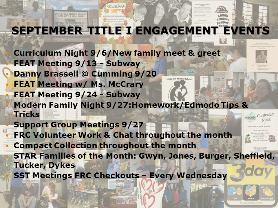 SEPTEMBER TITLE I ENGAGEMENT EVENTS Curriculum Night 9/6/New family meet & greet FEAT Meeting 9/13 - Subway Danny Brassell @ Cumming 9/20 FEAT Meeting w/ Ms.
