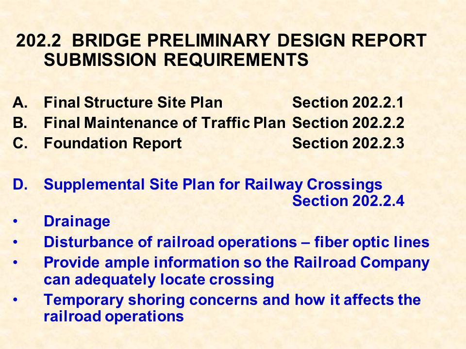 202.2 BRIDGE PRELIMINARY DESIGN REPORT SUBMISSION REQUIREMENTS A.