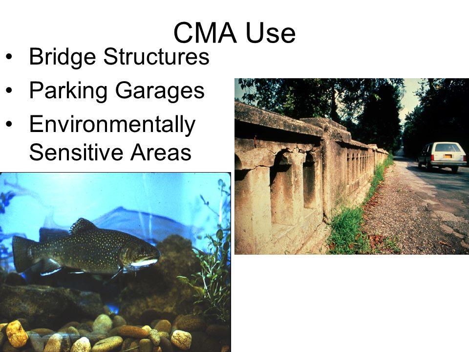 3/29/2014 CMA Use Bridge Structures Parking Garages Environmentally Sensitive Areas