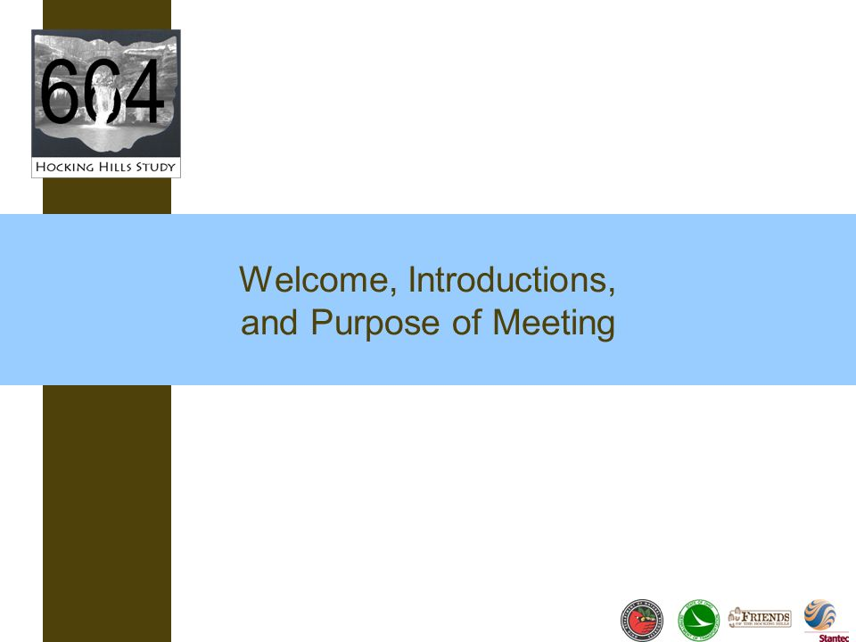 Welcome, Introductions, and Purpose of Meeting