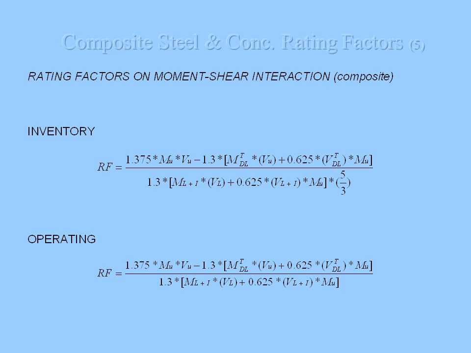 RATING FACTORS BASED ON SHEAR CAPACITY OPERATING where Vp = shear yielding strength of the web