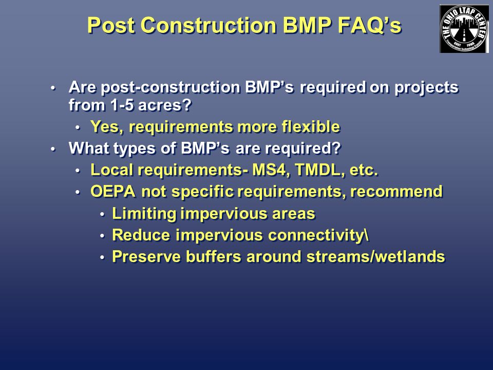 Post Construction BMP FAQs Are post-construction BMPs required on projects from 1-5 acres.