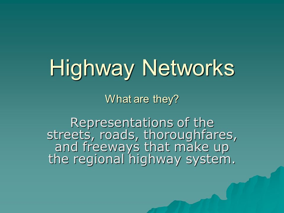 Intersections Divided Highways ( at-grade signal) Divided Highways ( at-grade signal) Divided Highways (end of division) Divided Highways (end of division)