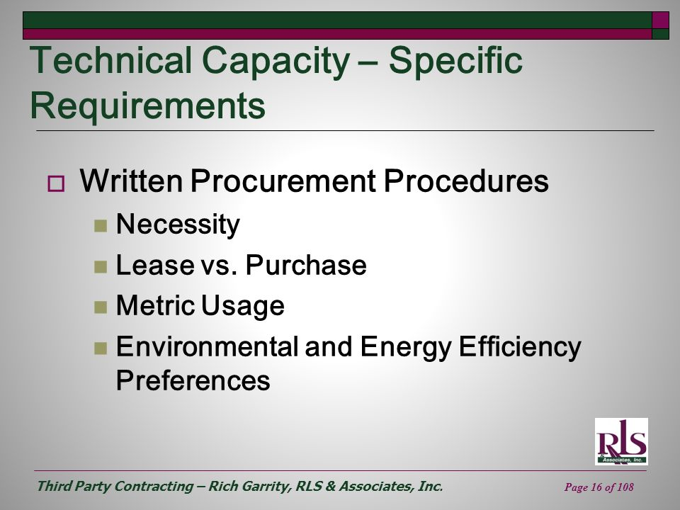 Third Party Contracting – Rich Garrity, RLS & Associates, Inc. Page 16 of 108 Technical Capacity – Specific Requirements Written Procurement Procedure