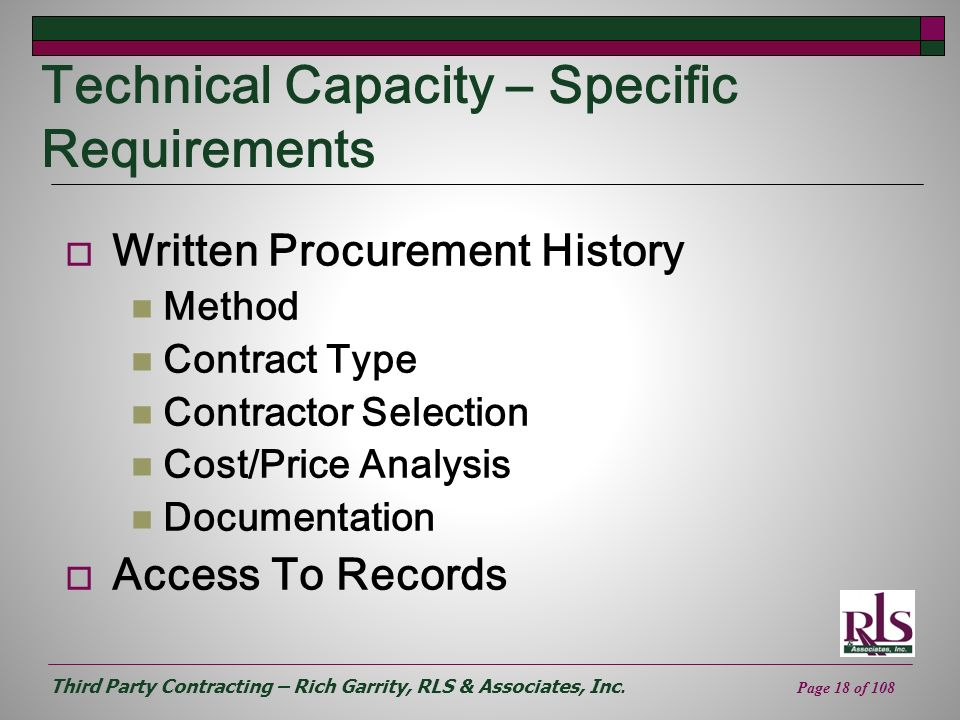 Third Party Contracting – Rich Garrity, RLS & Associates, Inc. Page 18 of 108 Technical Capacity – Specific Requirements Written Procurement History M