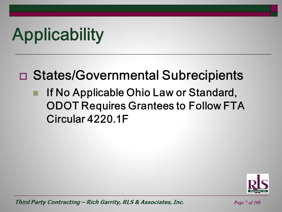 Third Party Contracting – Rich Garrity, RLS & Associates, Inc. Page 7 of 108 Applicability States/Governmental Subrecipients If No Applicable Ohio Law