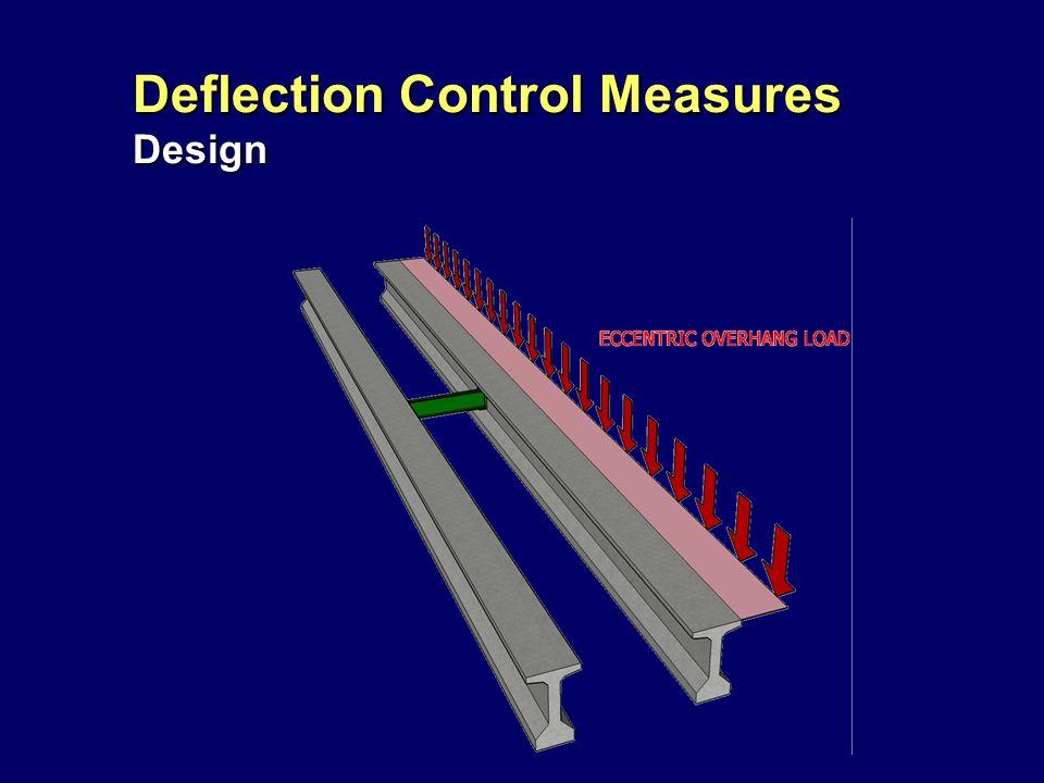 Deflection Control Measures Design