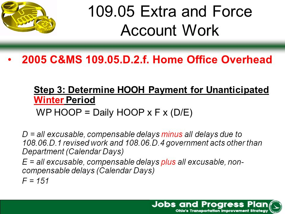 109.05 Extra and Force Account Work 2005 C&MS 109.05.D.2.f.