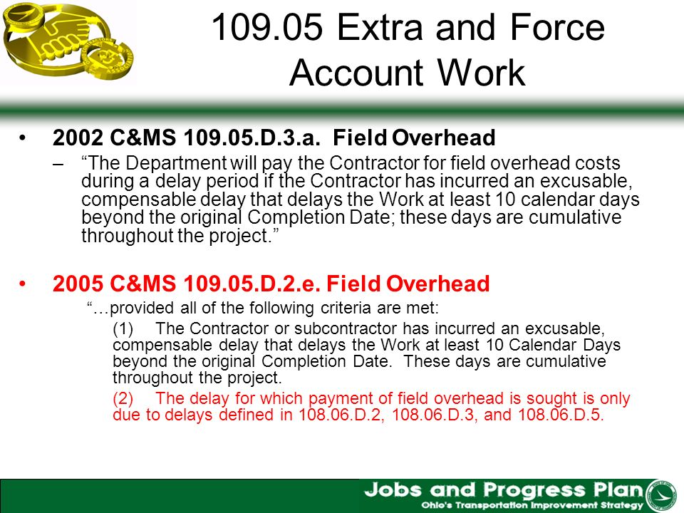 109.05 Extra and Force Account Work 2002 C&MS 109.05.D.3.a.