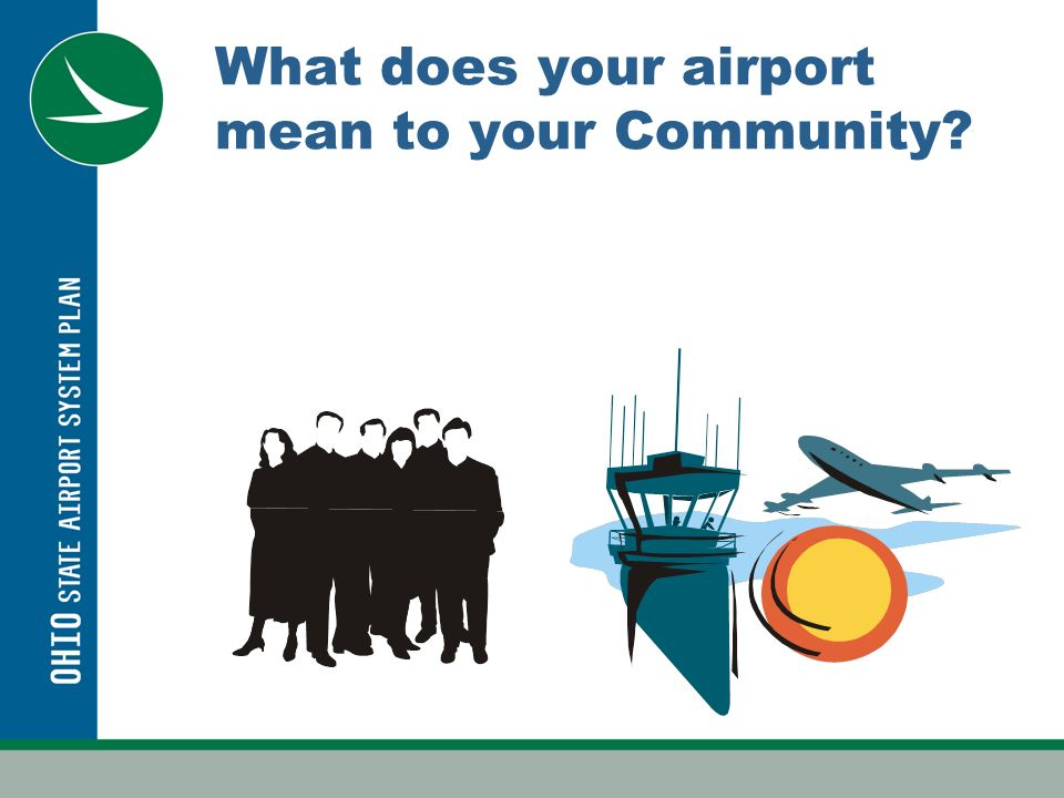 What does your airport mean to your Community?