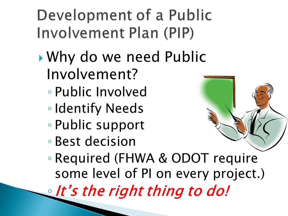 Tailor your Public Involvement to fit your public.