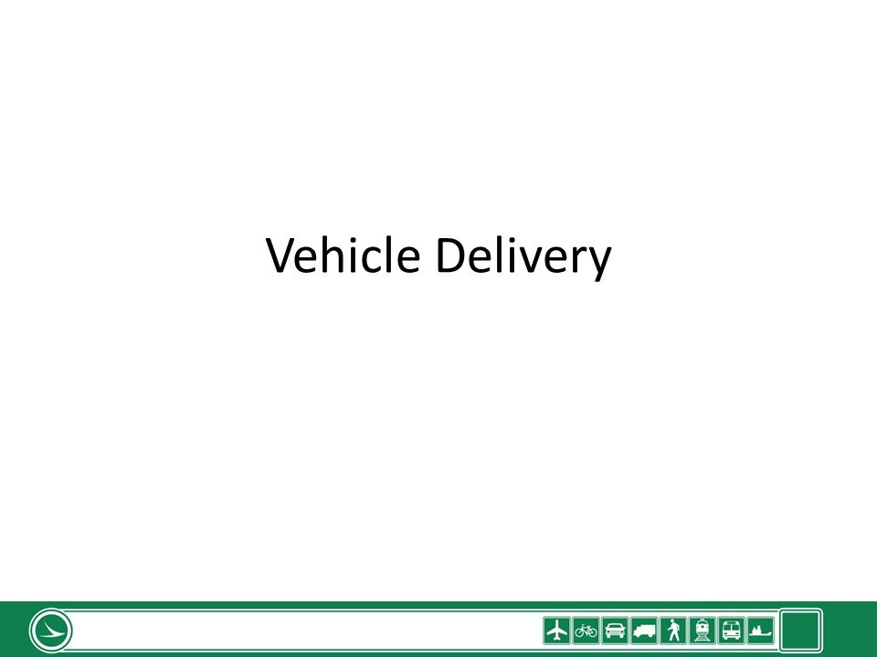 Vehicle Delivery