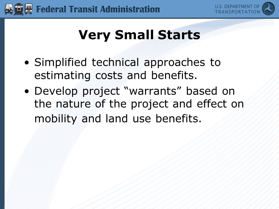 Very Small Starts Simplified technical approaches to estimating costs and benefits.