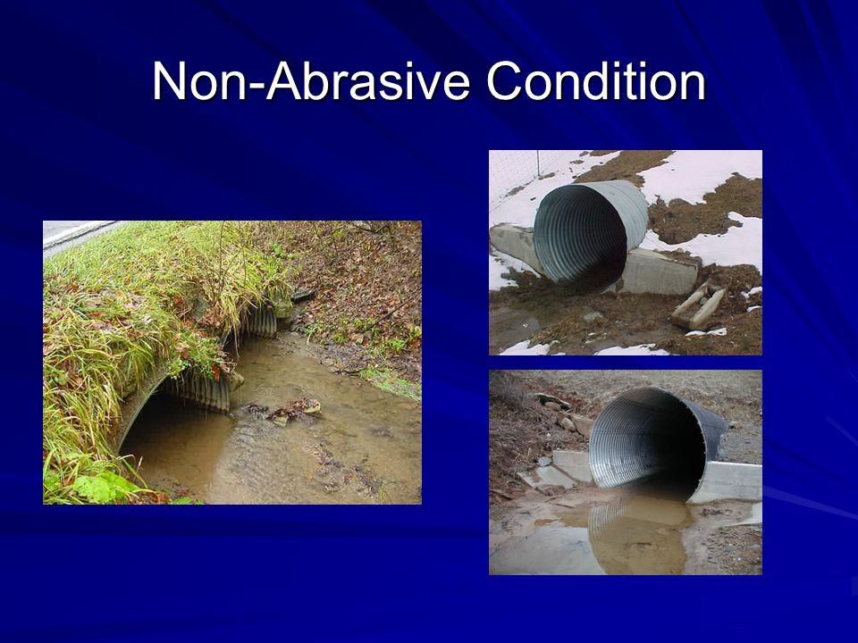 Non-Abrasive Condition