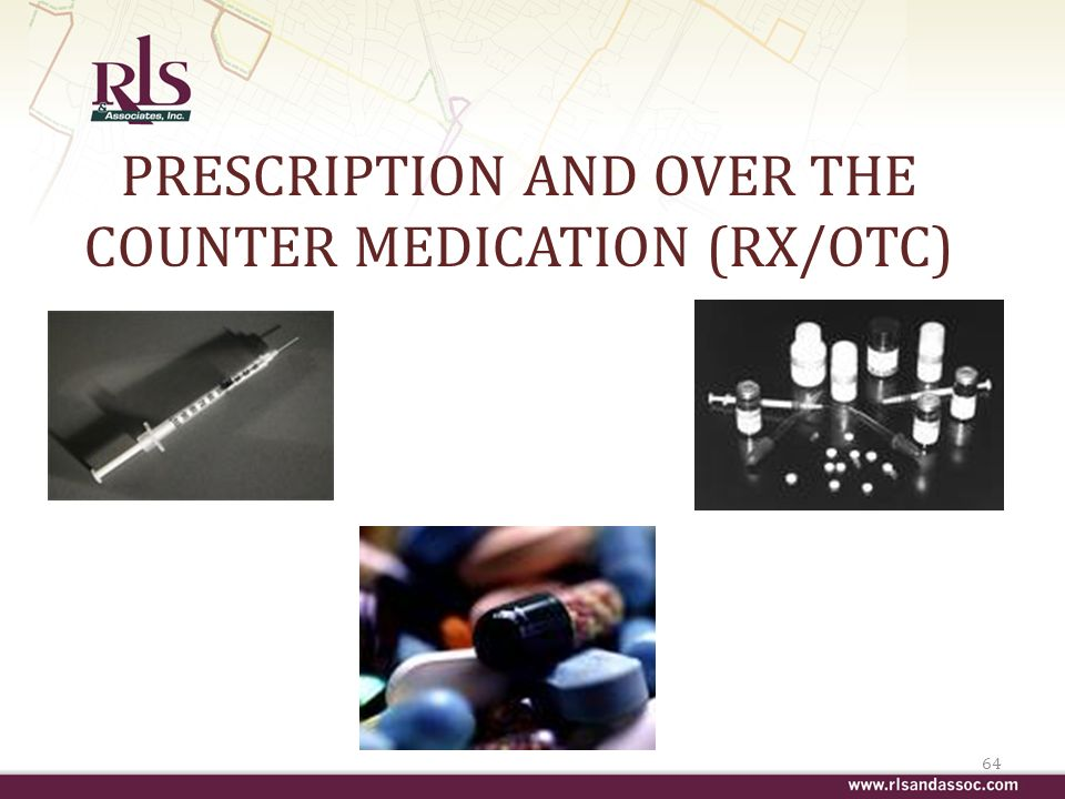 PRESCRIPTION AND OVER THE COUNTER MEDICATION (RX/OTC) 64
