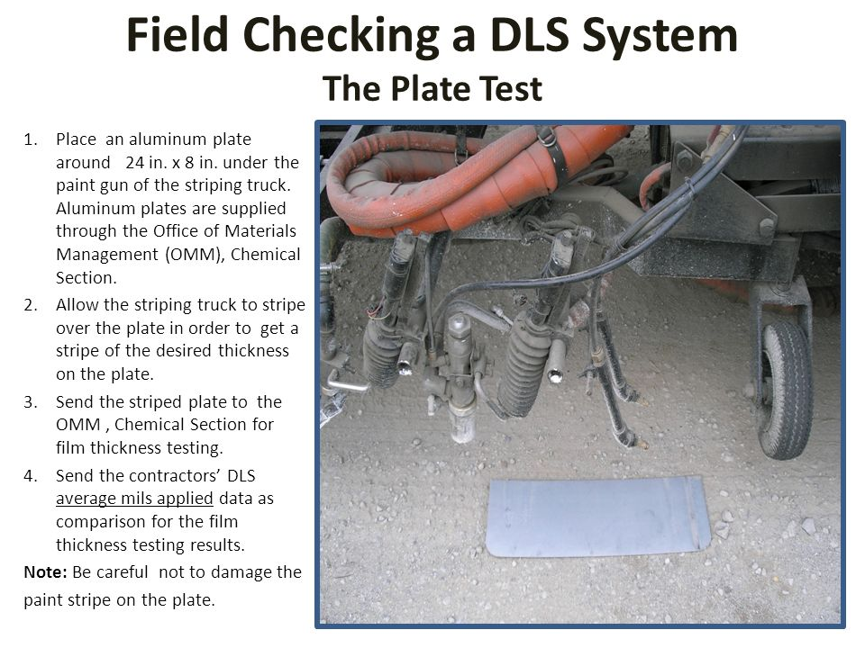 Field Checking a DLS System The Plate Test 1.Place an aluminum plate around 24 in.