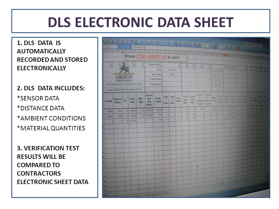 DLS ELECTRONIC DATA SHEET 1. DLS DATA IS AUTOMATICALLY RECORDED AND STORED ELECTRONICALLY 2.