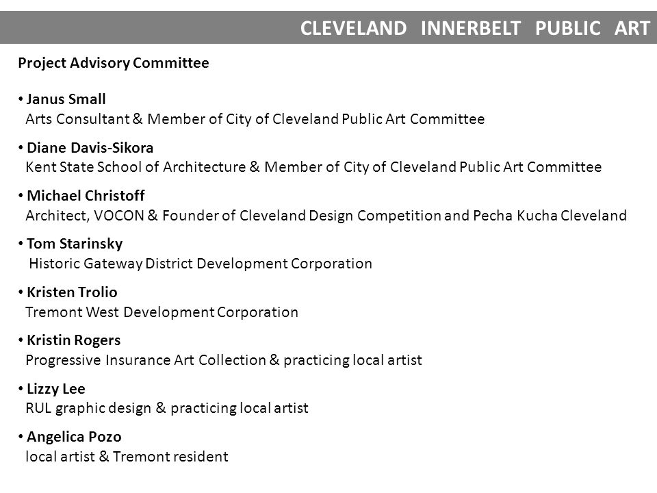 CLEVELAND INNERBELT PUBLIC ART OUTREACH & PUBLICITY OF RFQ Postcards were mailed to 3,700 local and national artists.