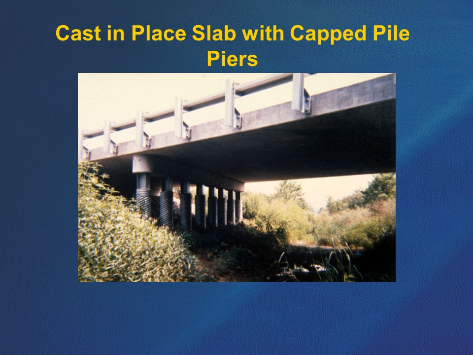Cast in Place Slab with Capped Pile Piers