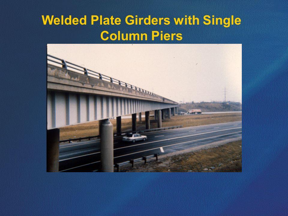 Welded Plate Girders with Single Column Piers