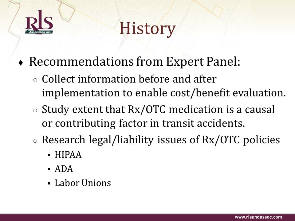 Recommendations from Expert Panel: Collect information before and after implementation to enable cost/benefit evaluation. Study extent that Rx/OTC med