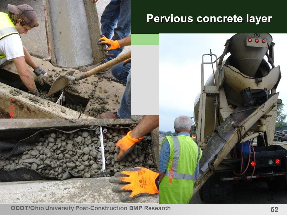 52 Pervious concrete layer ODOT/Ohio University Post-Construction BMP Research