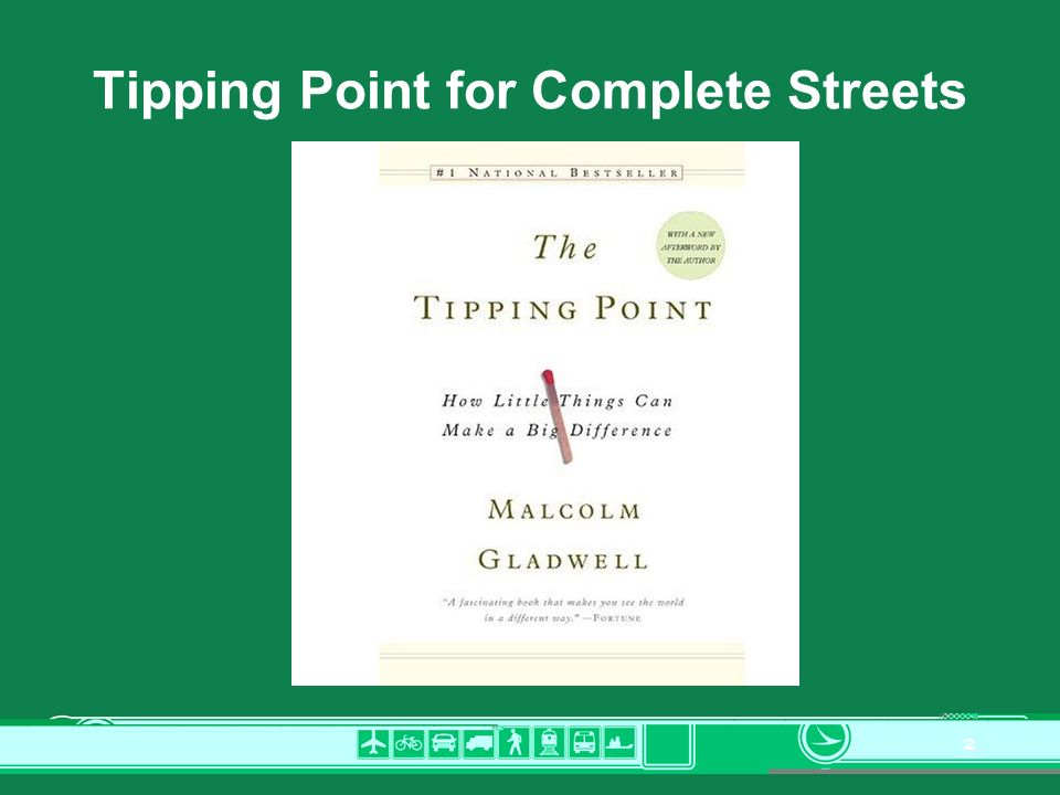 2 Tipping Point for Complete Streets