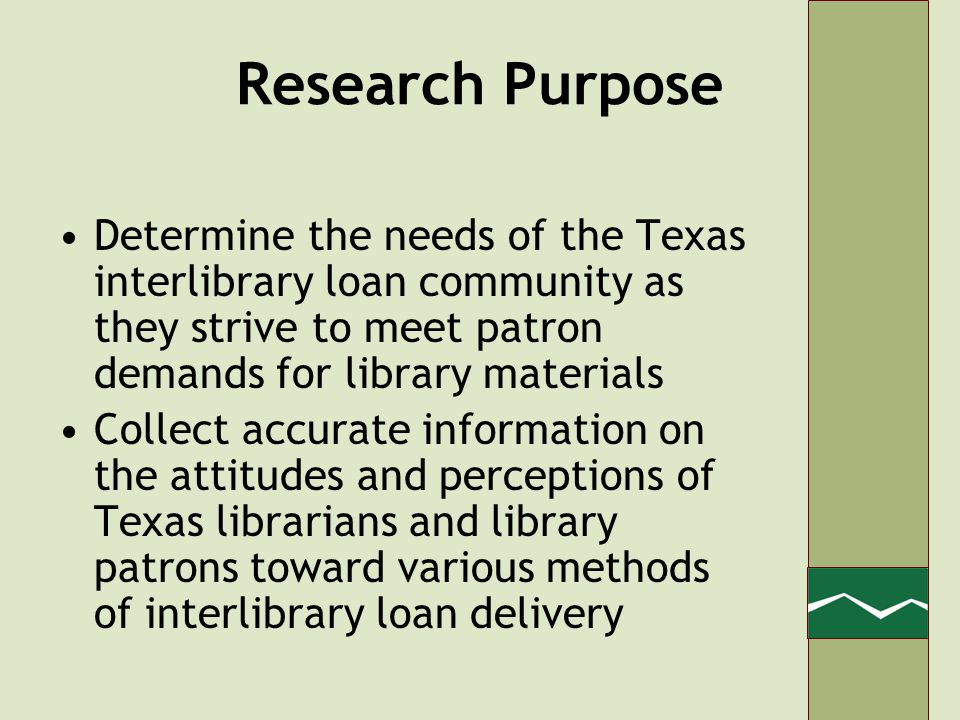 Patron Survey Methodology Results –Opportunity to increase use and visibility of service –Significant interest in home delivery