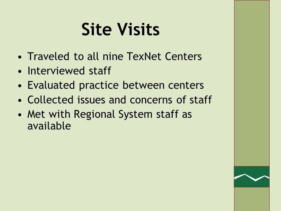 Recommendations Move to single TexNet Center –Significant savings achieved only by reducing Centers from nine to one –Reduces costs short term –Not viable long term due to projected growth of resource sharing