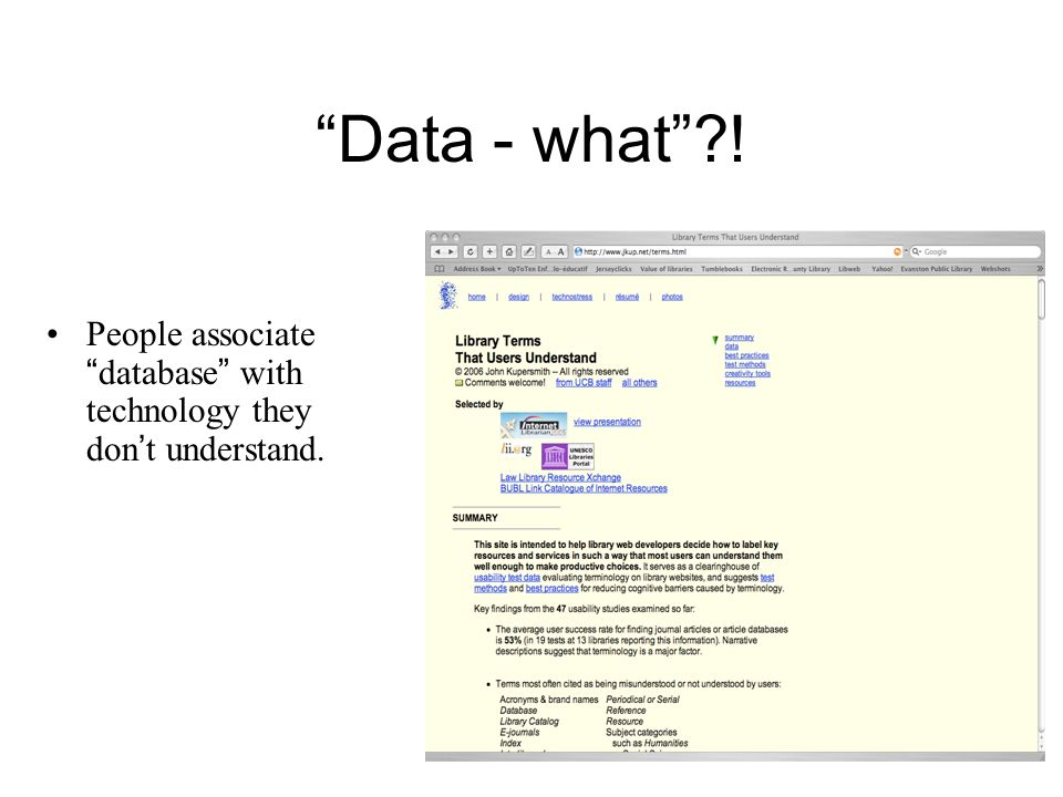 Data - what?! People associate database with technology they don t understand.