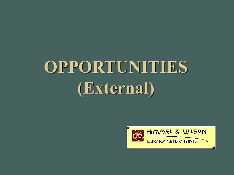 OPPORTUNITIES(External)