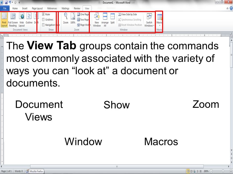 The View Tab groups contain the commands most commonly associated with the variety of ways you can look at a document or documents. Document Views Sho