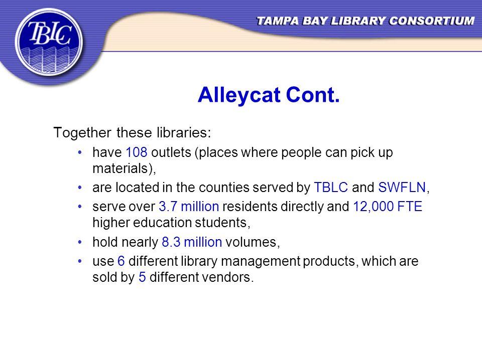 Alleycat Cont.