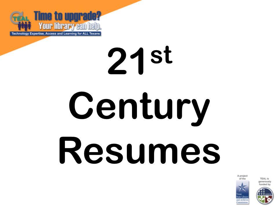 21 st Century Resumes