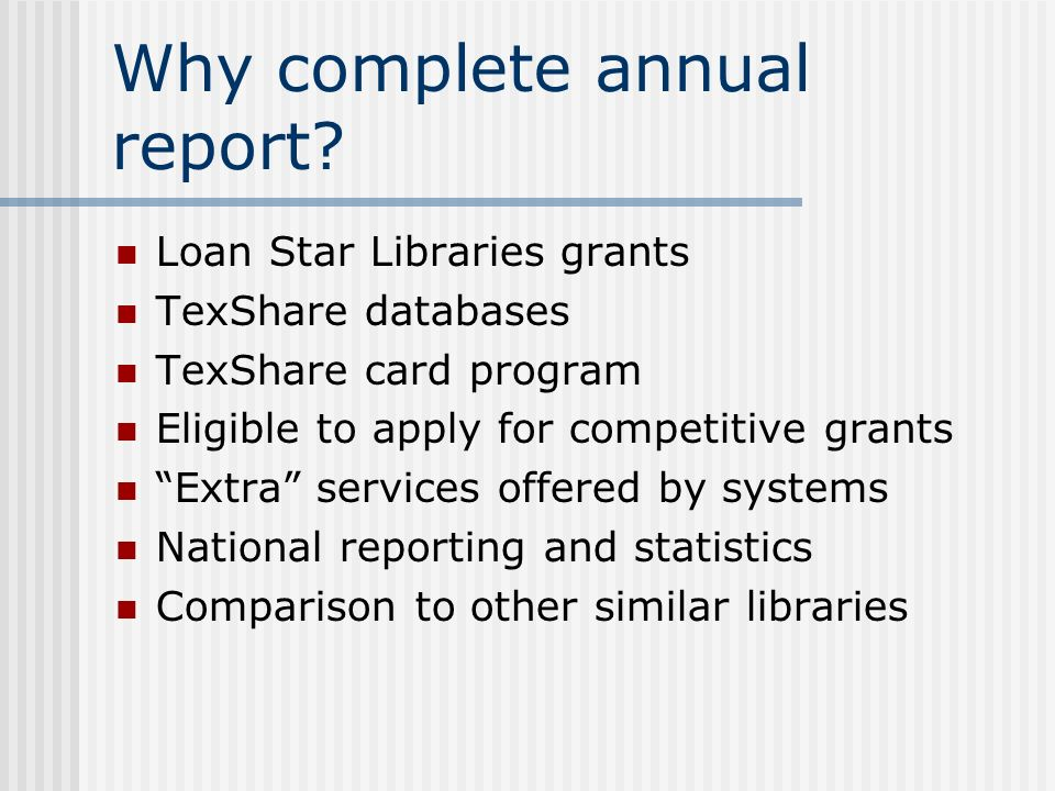Why complete annual report.