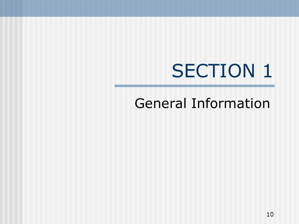 10 SECTION 1 General Information