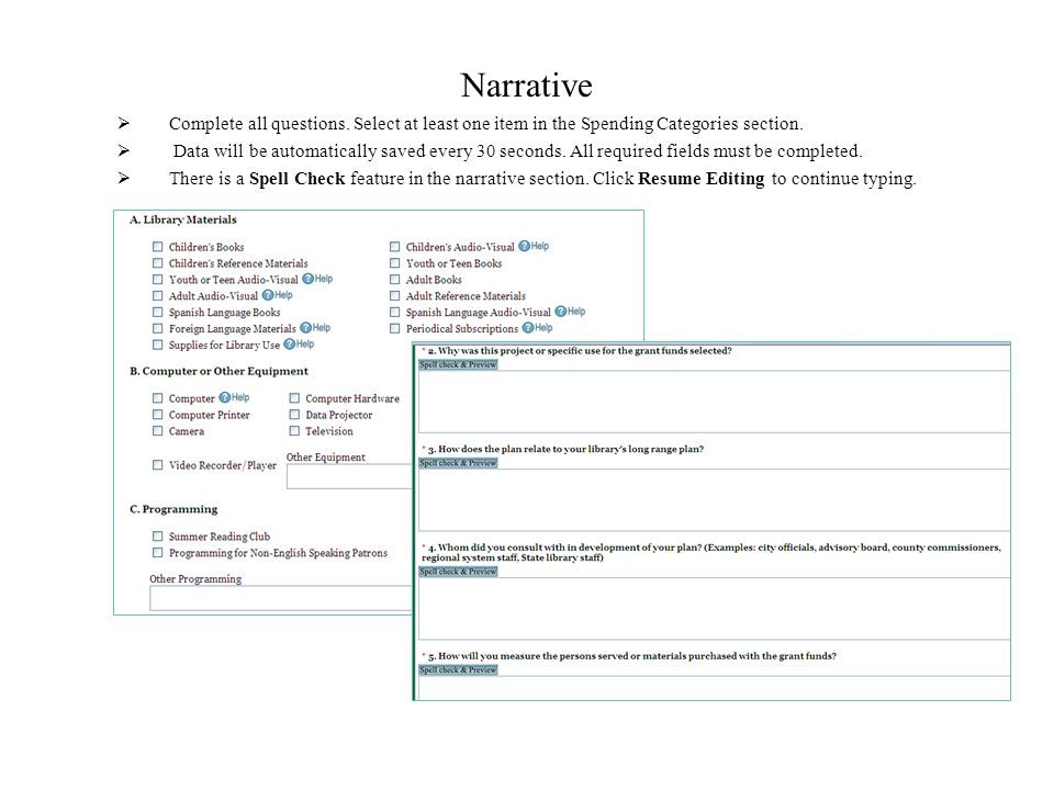 Narrative Complete all questions. Select at least one item in the Spending Categories section. Data will be automatically saved every 30 seconds. All
