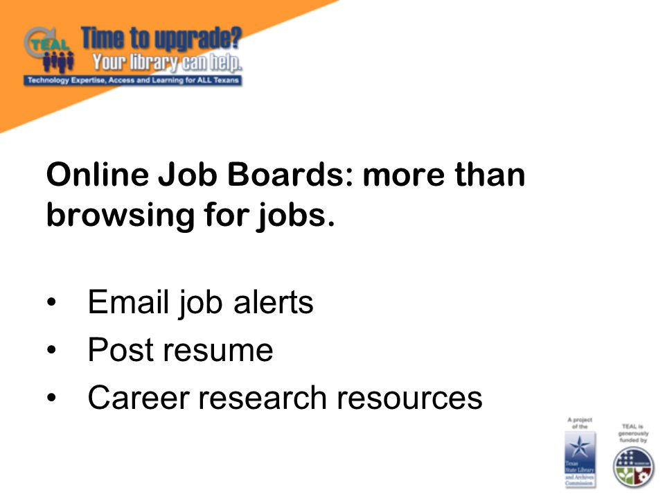 Online Job Boards: more than browsing for jobs.