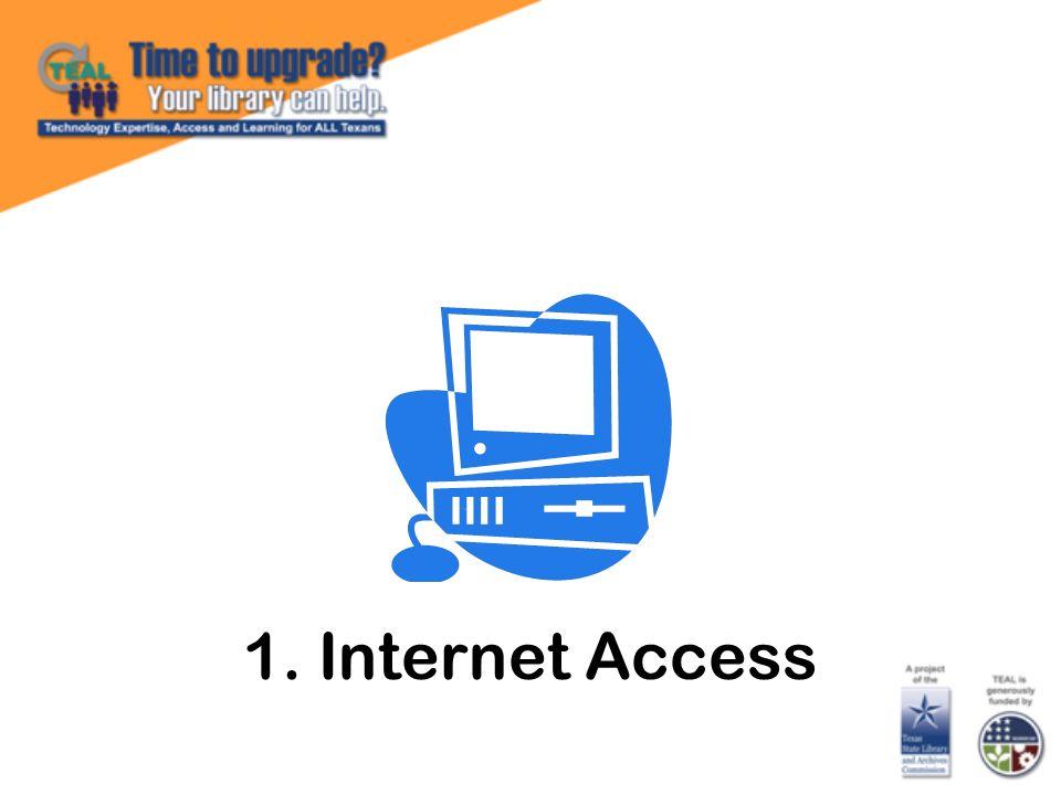 1. Internet Access