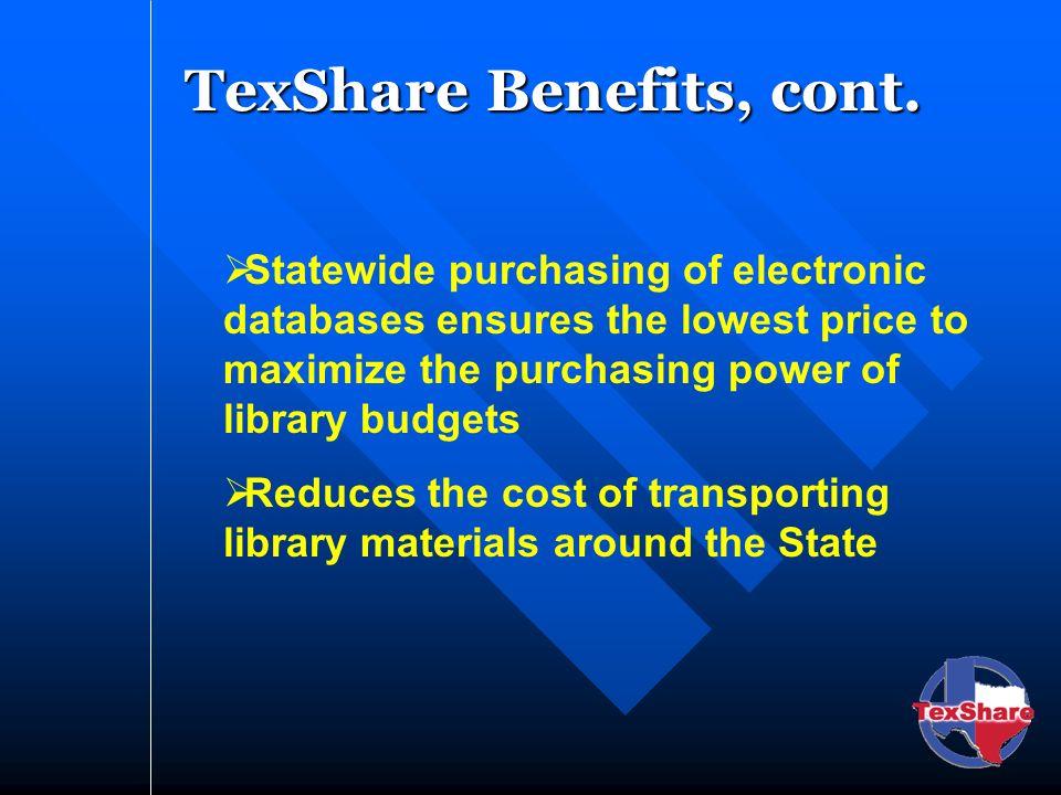 TexShare Benefits, cont.