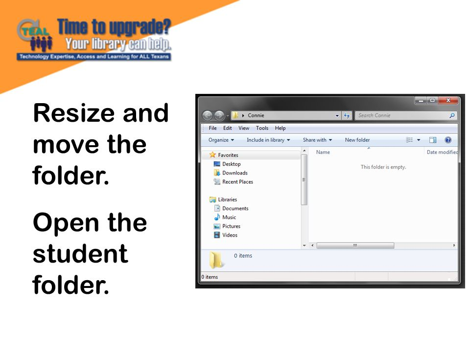 Resize and move the folder. Open the student folder.