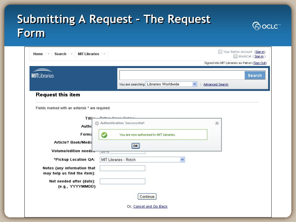 Submitting A Request – The Request Form
